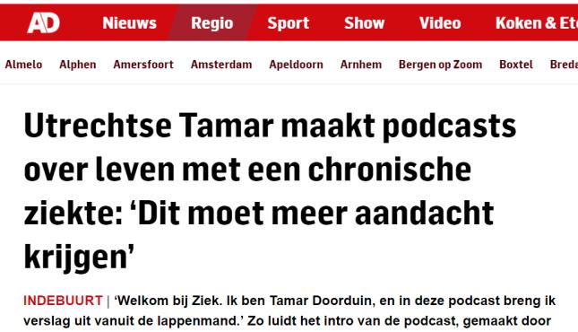 """Screenshot van AD-website met de kop """"Utrechtse Tamar maakt podcasts over leven met een chronische ziekte: """"Dit moet meer aandacht krijgen"""""""""""